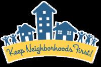 Keep Neighborhoods First